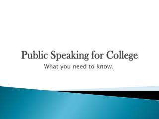 Public Speaking for College