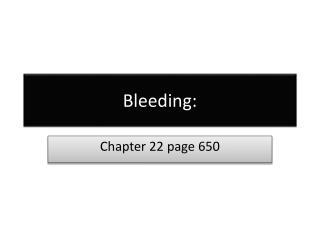 Bleeding: