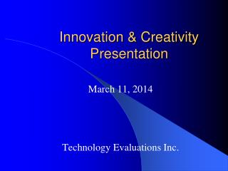 Innovation  Creativity  Presentation