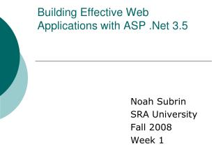 Building Effective Web Applications with ASP .Net 3.5