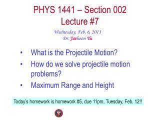 PHYS  1441  – Section  002 Lecture  #7