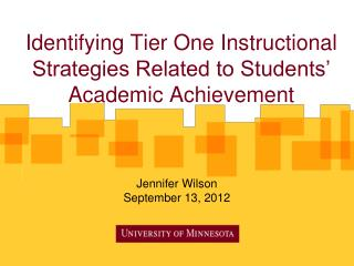 Identifying Tier One Instructional Strategies Related to Students' Academic Achievement