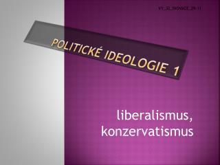 Politick� ideologie 1