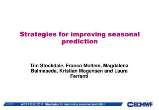 Strategies for improving seasonal prediction