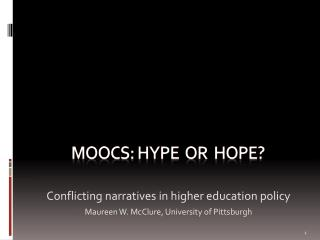 MOOCs: hype  or  hope?