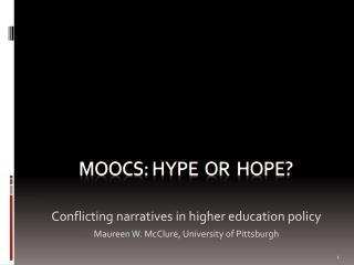 MOOCs: hype  or  hope?