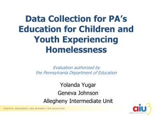 Yolanda Yugar Geneva Johnson Allegheny Intermediate Unit