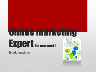 Online marketing Expert  (in een week)