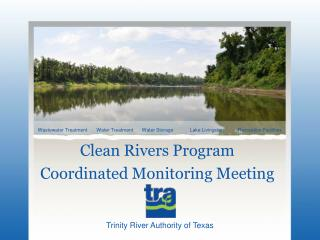 Clean Rivers Program  Coordinated Monitoring Meeting