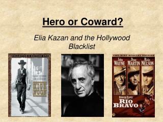 Hero or Coward?