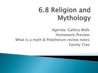 6.8 Religion and Mythology