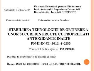 C ontractul  de finanţare nr.  1 53 CI/2012
