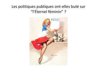 """Les politiques publiques ont-elles buté sur """"l'Éternel féminin"""" ?"""