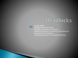 Deadlocks