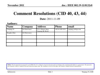 Comment Resolutions (CID 40, 43, 44)
