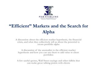 """Efficient"" Markets and the Search for Alpha"