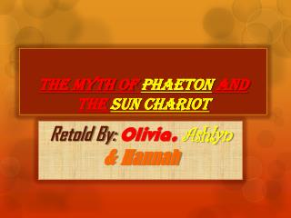 The Myth of  Phaeton and  t he  Sun Chariot