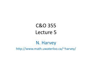 C&O 355 Lecture 5
