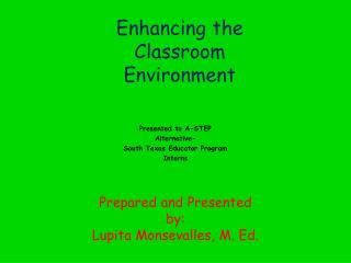 Enhancing the Classroom Environment