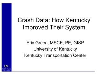 Crash Data: How  Kentucky Improved Their System