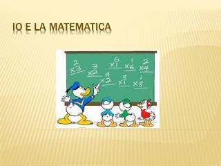 Io e la matematica
