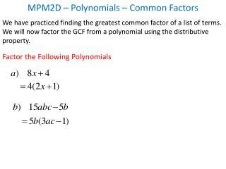 MPM2D – Polynomials –  Common Factors