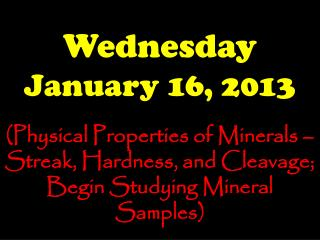 Wednesday January 16, 2013