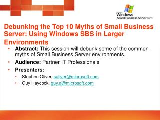 Debunking the Top 10 Myths of Small Business Server: Using Windows SBS in Larger Environments