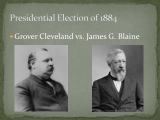 Presidential Election of 1884