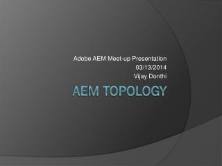 AEM Topology
