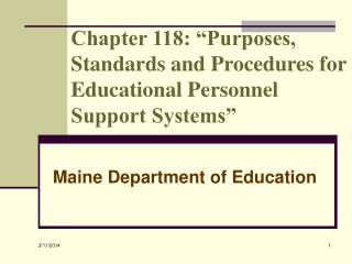Chapter 118:  Purposes, Standards and Procedures for Educational Personnel Support Systems