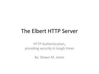 The Elbert HTTP Server