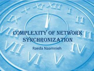 Complexity of Network Synchronization