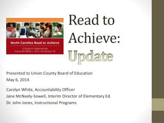 Read to Achieve: Update