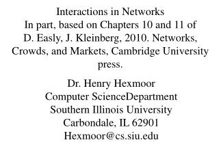 Dr. Henry  Hexmoor Computer  ScienceDepartment  Southern Illinois University
