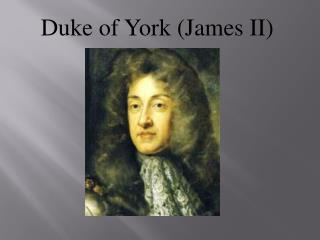 Duke of York (James II)