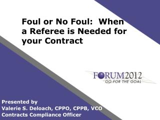 Foul or No Foul:  When  a Referee is Needed for your Contract