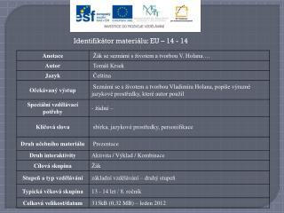 Identifikátor materiálu: EU – 14  - 14