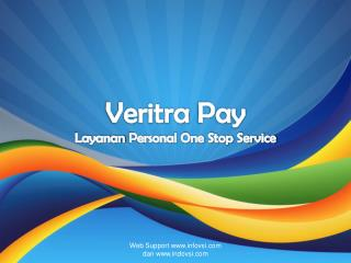 Veritra  Pay Layanan  Personal One Stop Service