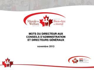 MOTS DU DIRECTEUR AUX CONSEILS D'ADMINISTRATION ET DIRECTEURS GÉNÉRAUX