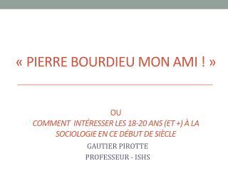 GAUTIER PIROTTE PROFESSEUR - ISHS