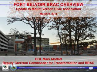 FORT  BELVOIR BRAC OVERVIEW Update to Mount Vernon Civic Association March 9, 2011