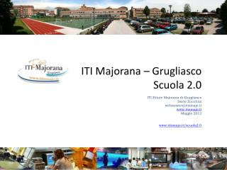 ITI  Majorana  – Grugliasco Scuola 2.0
