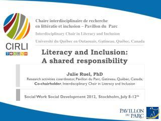 Chaire interdisciplinaire  de  recherche en  littératie  et inclusion –  Pavillon  du   Parc