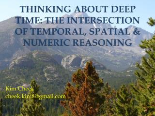 Thinking about deep time: the Intersection of temporal, spatial & numeric reasoning