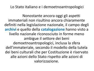 Lo Stato italiano e i  demoetnoantropologici