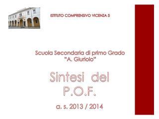 """Scuola  S econdaria di primo Grado """"A.  Giuriolo """""""