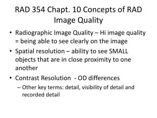 RAD 354  Chapt . 10 Concepts of RAD Image Quality