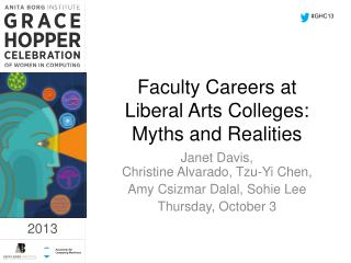 Faculty Careers at Liberal Arts Colleges: Myths and Realities
