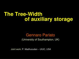 The Tree-Width                of auxiliary storage